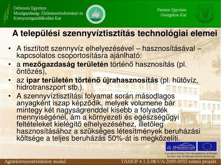 A teleplsi szennyvztisztts technolgiai elemei