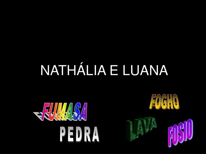 NATHÁLIA E LUANA