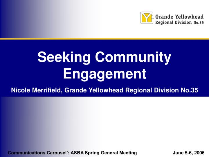 Seeking community engagement