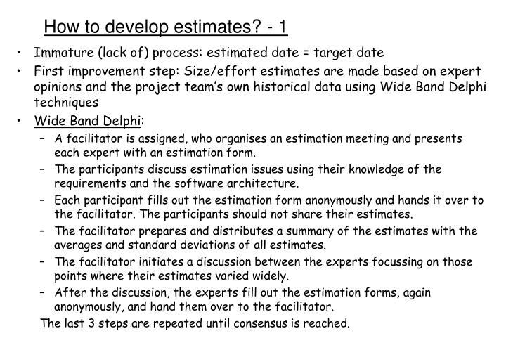 How to develop estimates? - 1