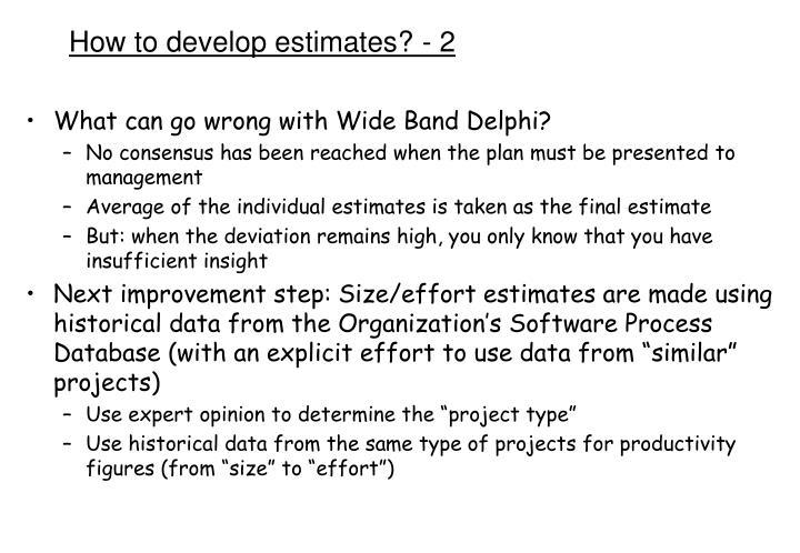 How to develop estimates? - 2