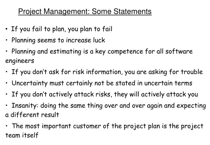 Project Management: Some Statements