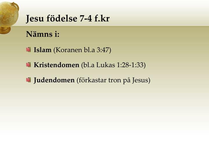 Jesu födelse 7-4 f.kr