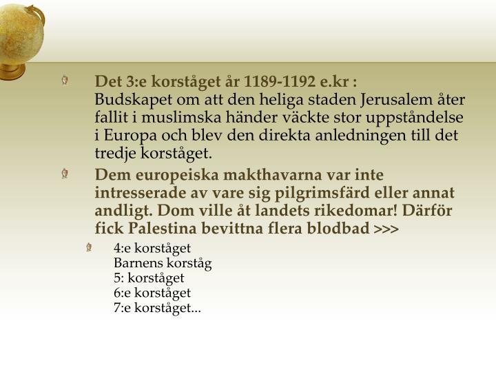 Det 3:e korståget år 1189-1192 e.kr :