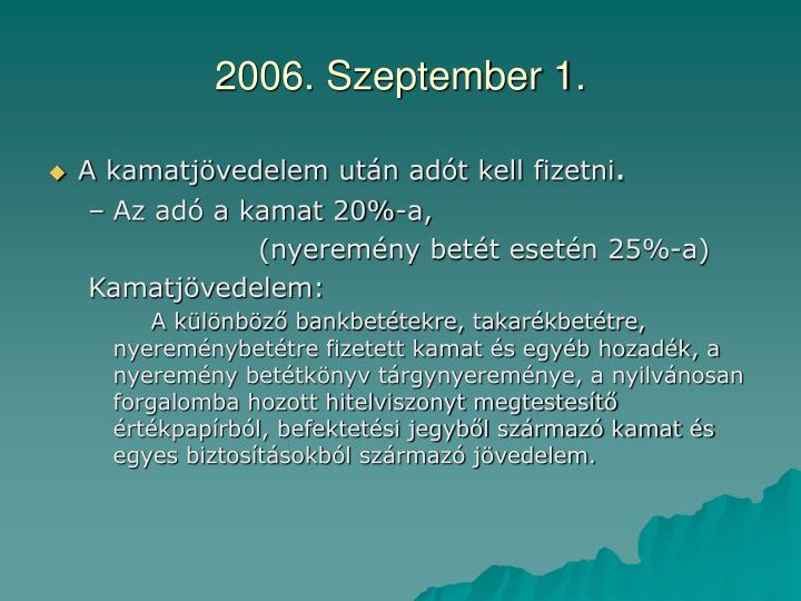 2006. Szeptember 1.