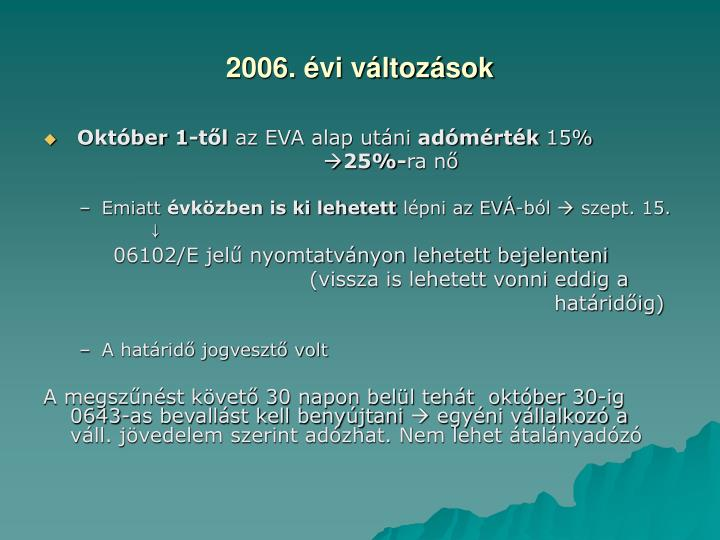 2006. évi változások