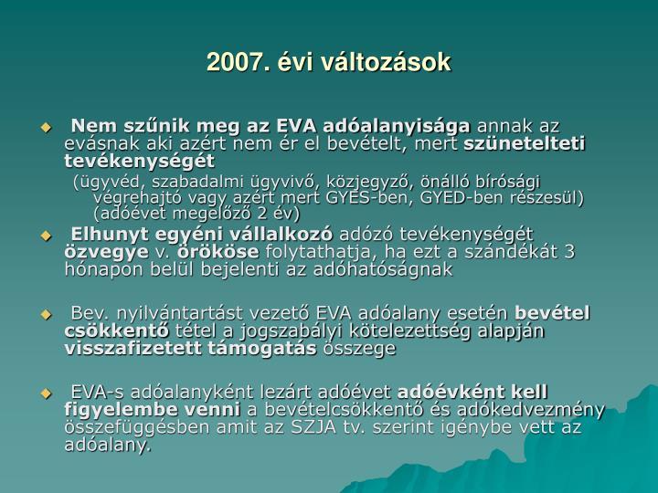 2007. évi változások