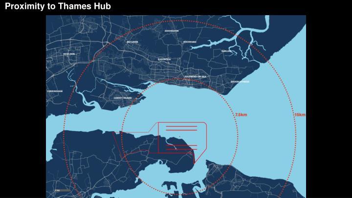 Proximity to Thames Hub