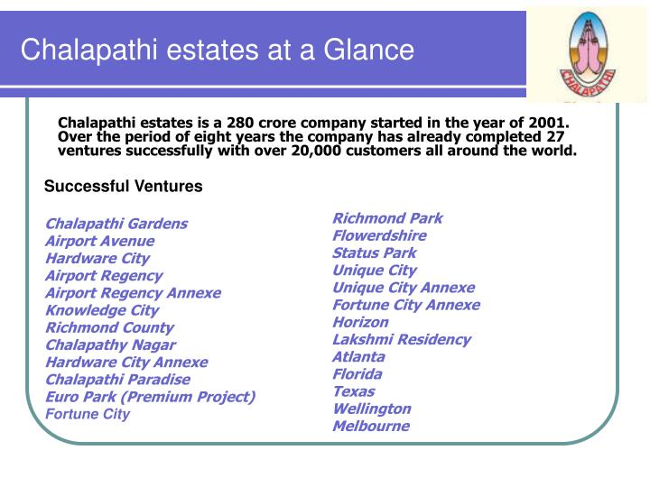 Chalapathi estates at a Glance