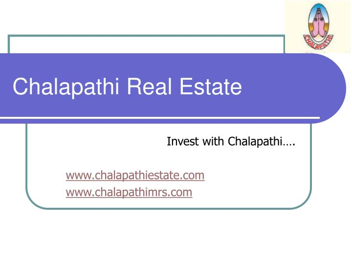 Chalapathi Real Estate