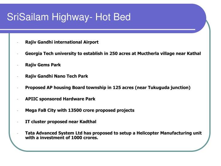 SriSailam Highway- Hot Bed