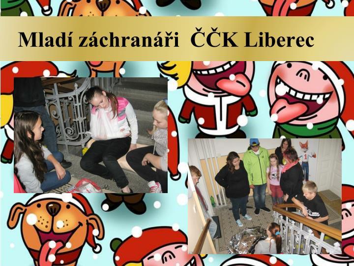 Mladí záchranáři  ČČK Liberec