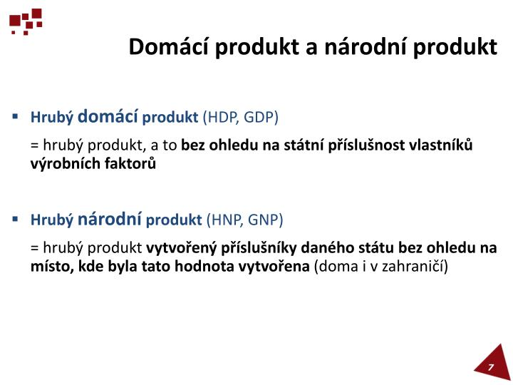 Domácí produkt a národní produkt