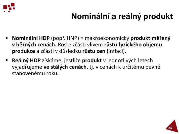 Nominální a reálný produkt
