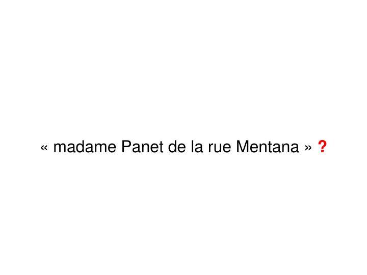 «madame Panet de la rue Mentana»