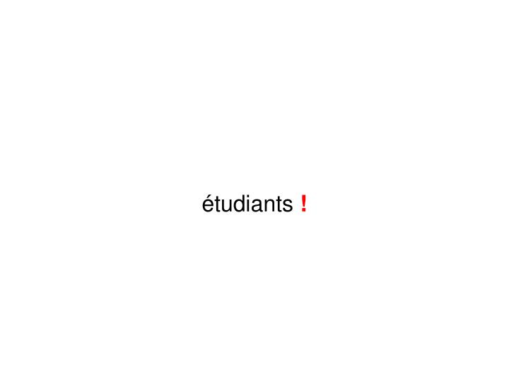 étudiants