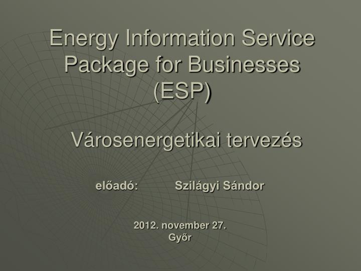 energy information service package for businesses esp