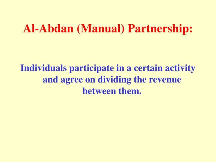Al-Abdan (Manual) Partnership: