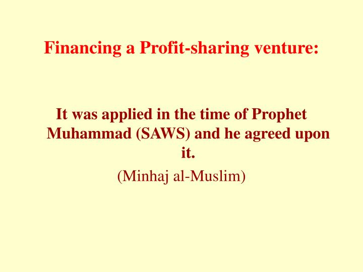 Financing a Profit-sharing venture:
