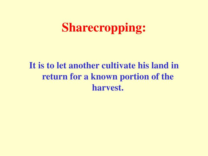 Sharecropping: