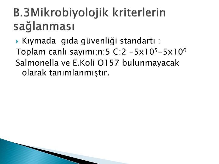 B.3Mikrobiyolojik