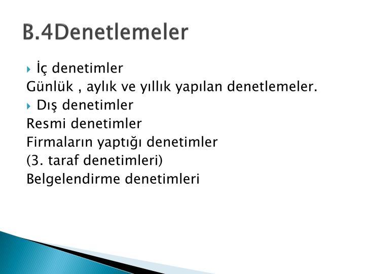 B.4Denetlemeler