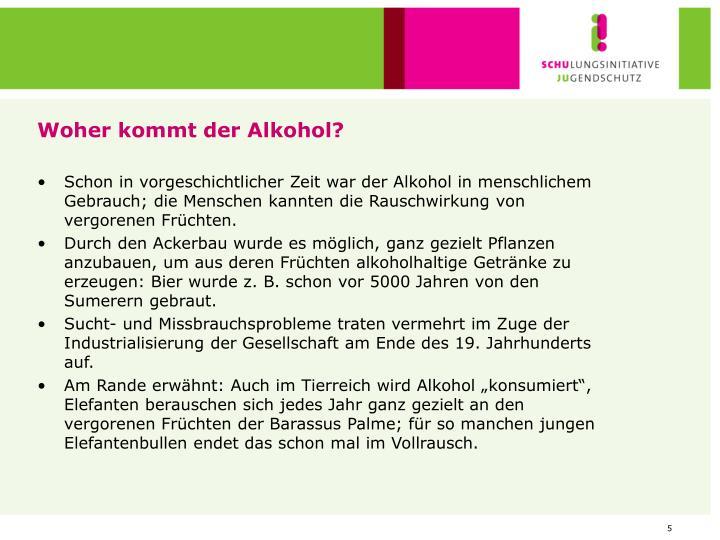 Woher kommt der Alkohol?