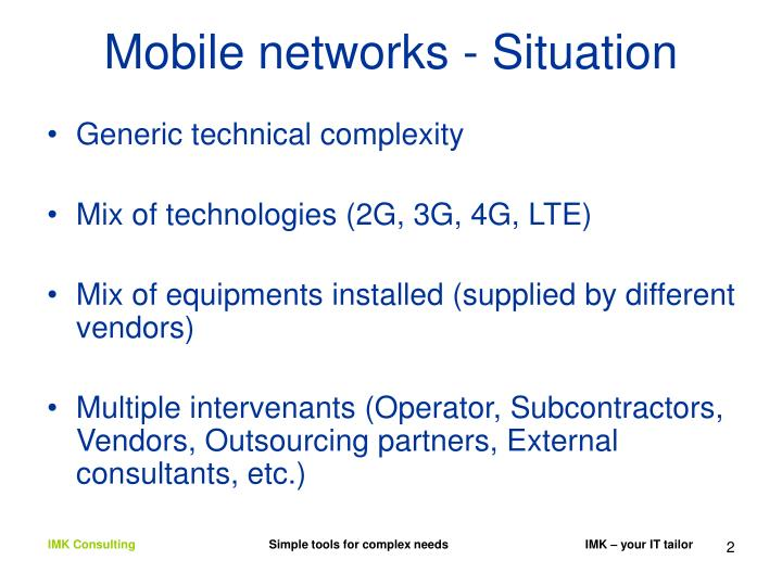 Mobile networks - Situation