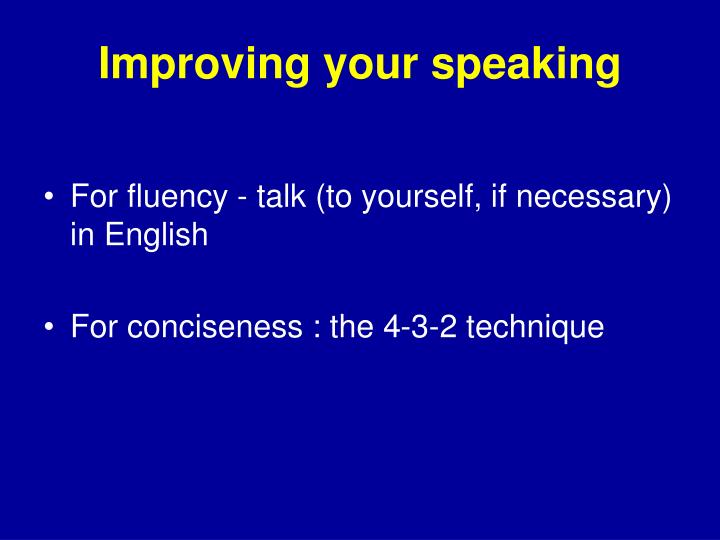 Improving your speaking