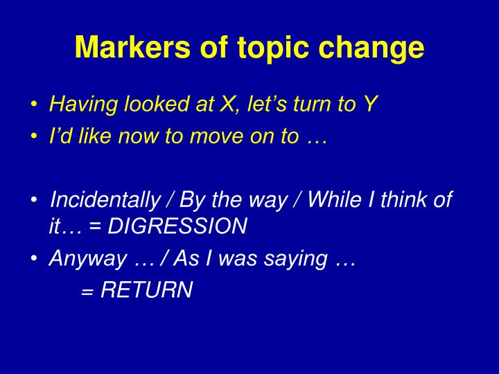 Markers of topic change