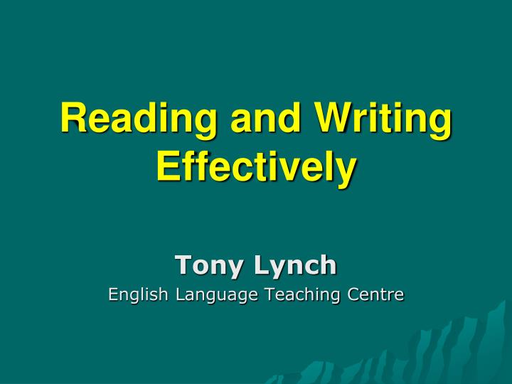 Reading and Writing Effectively