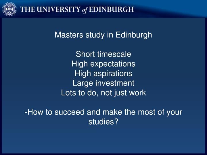 Masters study in Edinburgh