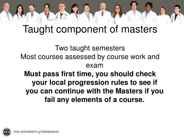 Taught component of masters