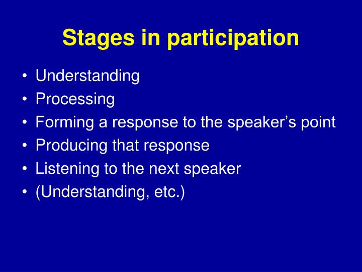 Stages in participation