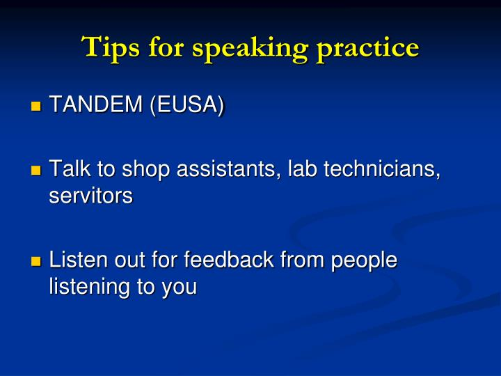 Tips for speaking practice