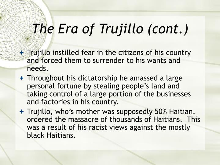 The Era of Trujillo (cont.)