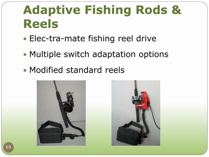 Adaptive Fishing Rods & Reels