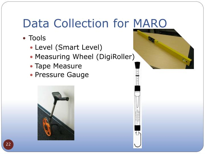 Data Collection for MARO