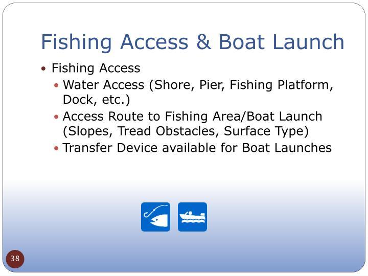 Fishing Access & Boat Launch
