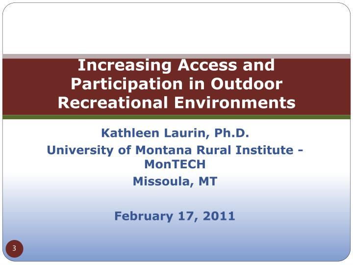 Increasing Access and Participation in Outdoor Recreational Environments