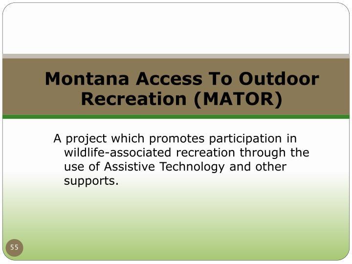 Montana Access To Outdoor Recreation (MATOR)