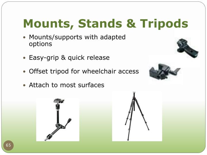 Mounts, Stands & Tripods