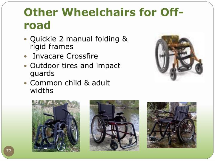 Other Wheelchairs for Off-road