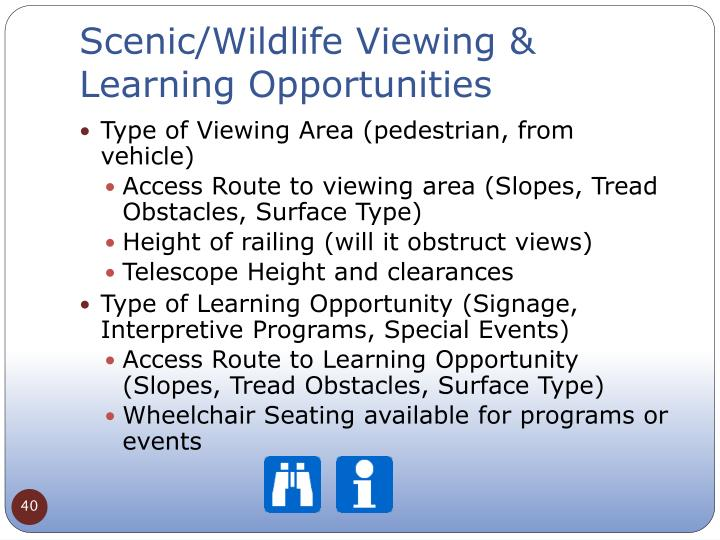 Scenic/Wildlife Viewing & Learning Opportunities