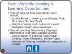 scenic wildlife viewing learning opportunities