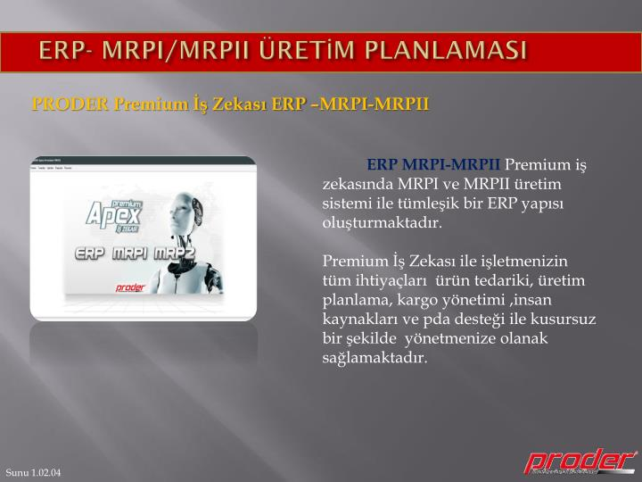 ERP- MRPI/MRPII ÜRETİM PLANLAMASI