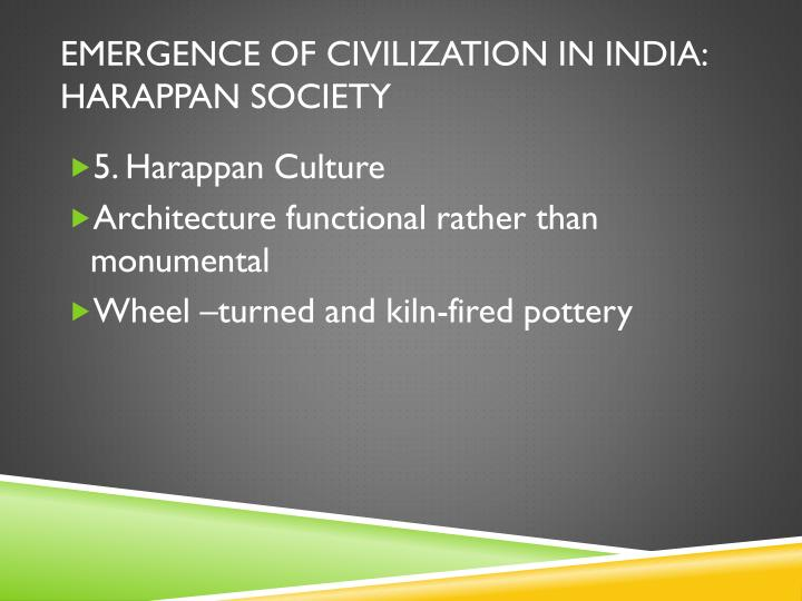 Emergence of Civilization in India: