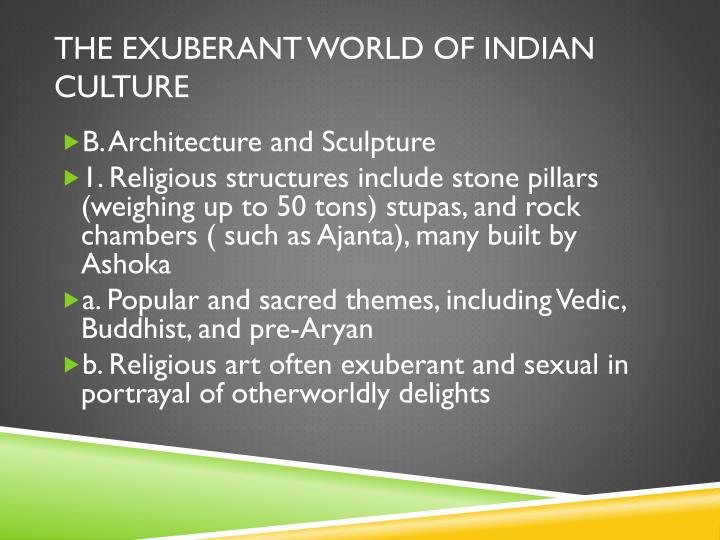 The Exuberant World OF indian culture