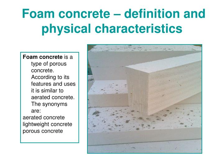Foam concrete definition and physical characteristics