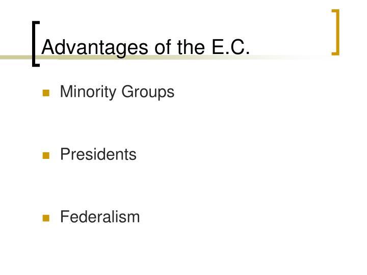 Advantages of the E.C.